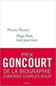 Prix Goncourt Hugo Pratt, trait pour trait de Thierry Thomas
