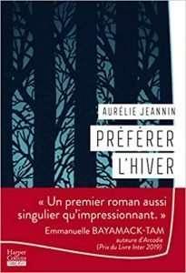Préférer l'hiver: Le livre de votre rentrée d'hiver de Aurélie Jeannin