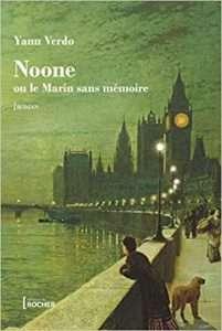Noone: ou Le marin sans mémoire de Yann VERDO