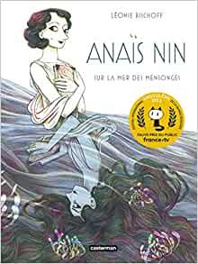 Léonie Bischoff livre Anaïs Nin, sur la mer des mensonges