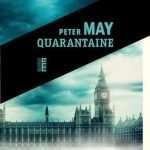 """2021 : """"Quarantaine"""" de Peter May enfin publié"""